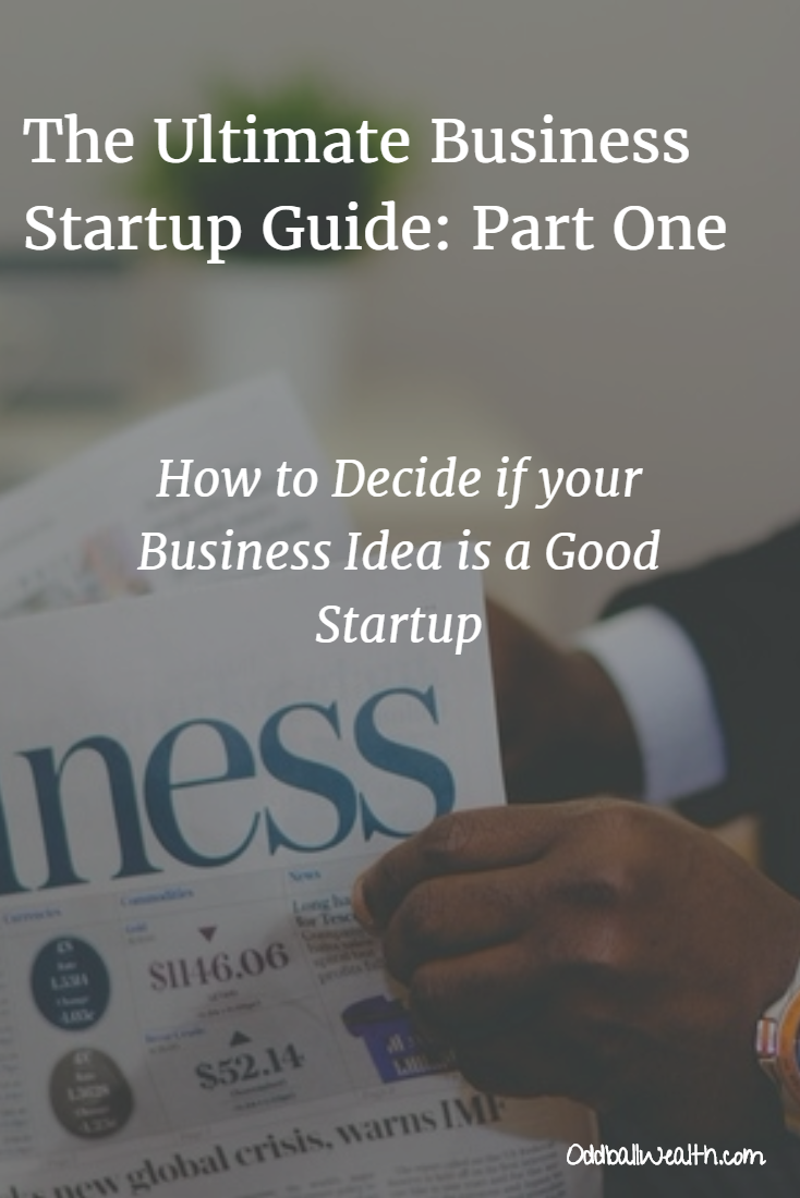 Deciding if your Business Idea is a Good Startup