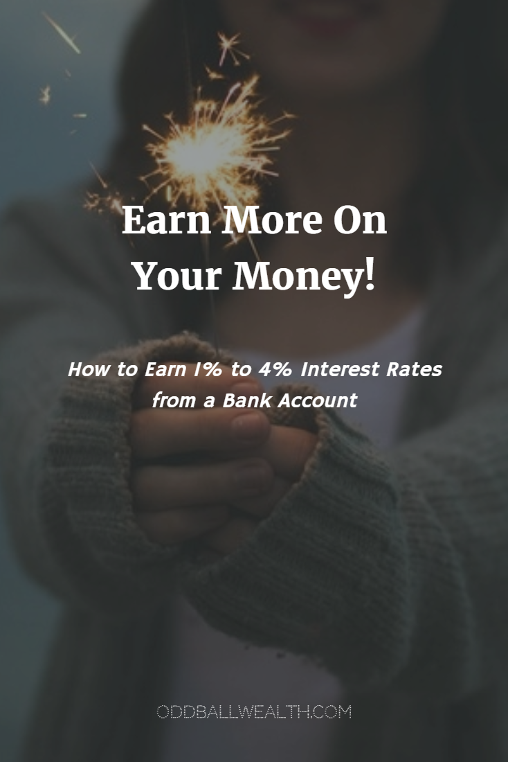 How to Earn 1% to 4% Interest Rates from a Bank Account