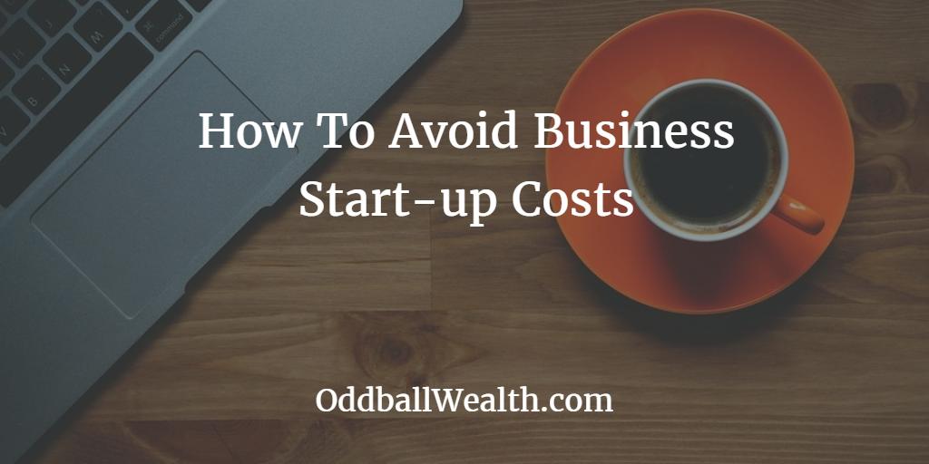 Avoid Business Start Up Expenses
