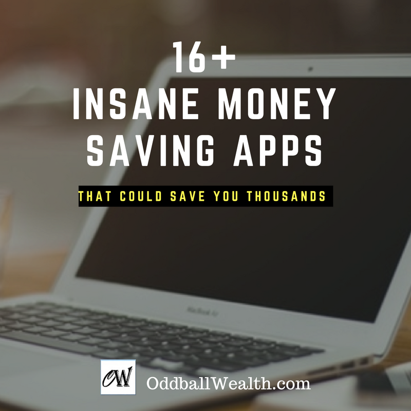16+ Insane Money Saving Apps That Could Save You Thousands of Dollars!